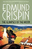 img - for The Glimpses of the Moon (The Gervase Fen Mysteries) book / textbook / text book