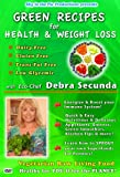 Green Recipes for Health and Weight Loss with Eco-Chef Debra Secunda