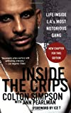 img - for Inside the Crips: Life Inside L.A.'s Most Notorious Gang by Simpson, Colton (2007) Paperback book / textbook / text book
