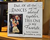 12x12, Dad Of All The Dances We Have Shared Together personalized wedding gift picture frame, photo frame fathers day gift, father of the bride picture frame, dad wedding gift, father of bride gift