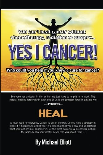 Yes I Cancer: You can't beat cancer without chemotherapy, radiation or surgery