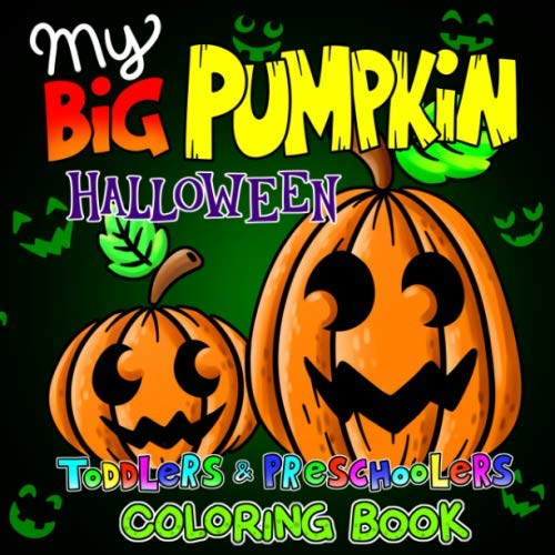Halloween Carving Letters (My Big Pumpkin Halloween Toddlers & Preschoolers Coloring Book: Fun, Easy & Simple Coloring Pages for Kids Ages 1-4 (Black Background) | Preschool & Kindergarten Children Gift)