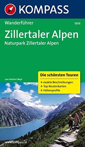 Zillertaler Alpen: Wanderführer mit Tourenkarten und Höhenprofilen (KOMPASS-Wanderführer, Band 5616)