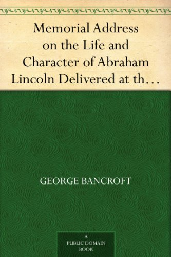 Memorial Address on the Life and Character of Abraham for sale  Delivered anywhere in USA