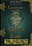 Grimoire for the Apprentice Wizard