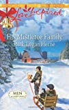 His Mistletoe Family, Ruth Logan Herne, 0373877846