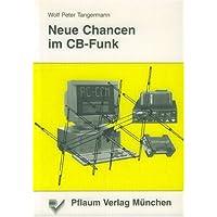Neue Chancen im CB- Funk