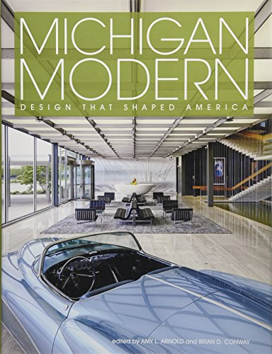 Michigan Modern: Design that Shaped America
