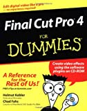 Final Cut Pro 4 for Dummies®, Helmut Kobler and Chad Fahs, 0764537539