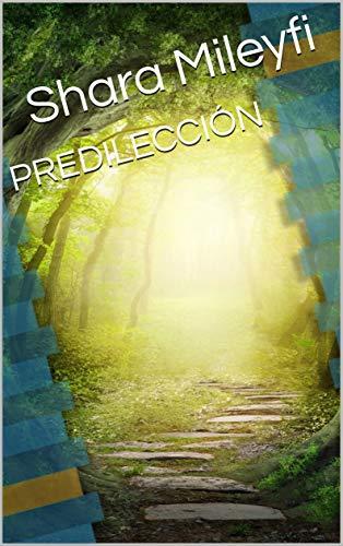 PREDILECCIÓN (FICCION nº 13) (Spanish Edition)