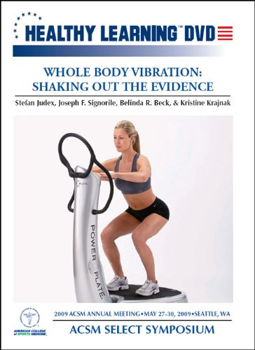 Whole Body Vibration: Shaking out the Evidence