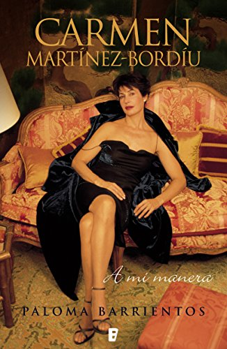 Carmen Martínez Bordiú, a mi manera (Spanish Edition)
