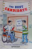 The Best Candidate, Harcourt School Publishers Staff, 0153233311