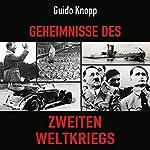 Geheimnisse des Zweiten Weltkriegs   Guido Knopp