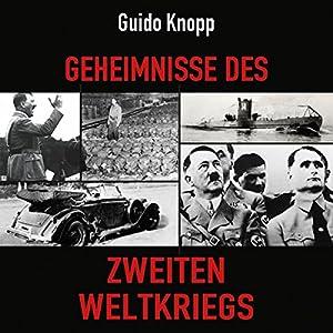 Geheimnisse des Zweiten Weltkriegs Hörbuch