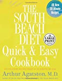 The South Beach Diet Quick and Easy Cookbook, Arthur Agatston, 0739325612