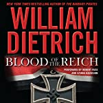 Blood of the Reich: A Novel | William Dietrich