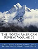 The North American Review, Jared Sparks and Edward Everett, 1145223001