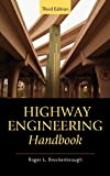 Highway Engineering Handbook, Roger Brockenbrough, 0071597638