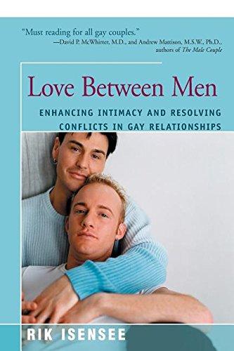 Love Between Men: Enhancing Intimacy and Resolving Conflicts in Gay Relationsips