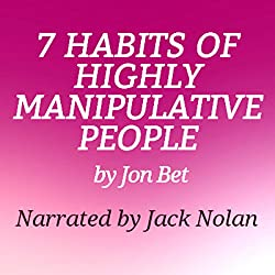 7 Habits of Highly Manipulative People