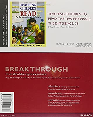 Teaching Children to Read: The Teacher Makes the Difference, Enhanced Pearson eText -- Access Card (7th Edition)