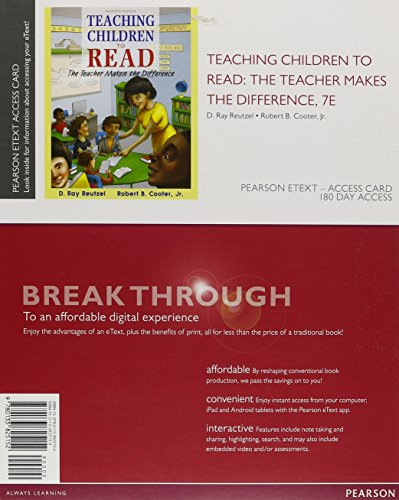 Teaching Children to Read: The Teacher Makes the Difference, Enhanced Pearson eText -- Standalone Access Card (7th Edition)