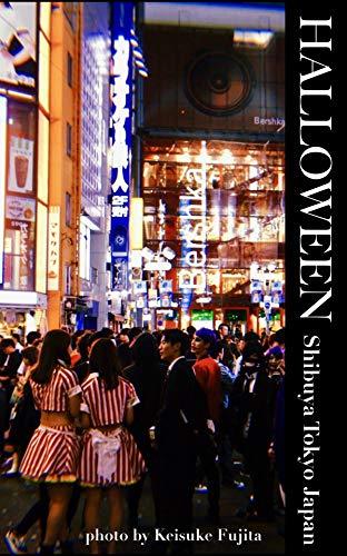 Japanese Cosplay photo books HALLOWEEN in Shibuya Tokyo 2018 (Japanese Edition) ()