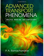 Advanced Transport Phenomena: Analysis, Modeling, and Computations