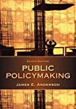 Public Policymaking 8th Edition