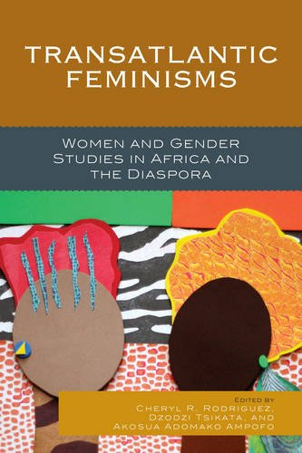 Transatlantic Feminisms: Women and Gender Studies in Africa and the Diaspora