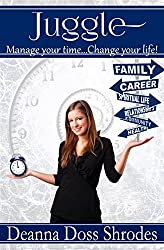 JUGGLE (Manage Your Time...Change Your Life!)
