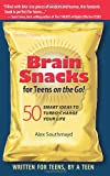 img - for Brain Snacks for Teens on the Go! 50 Smart Ideas to Turbo-Charge Your Life book / textbook / text book