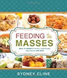 Feeding the Masses: Meal Planning for Events, Large Groups, Ward Parties and More