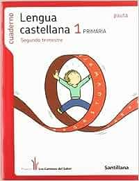 Cuaderno Lengua Castellana 1 PriMaría Segundo Trimestre