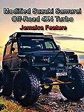 Review: Modified Suzuki Samurai Off-Road 4X4 Turbo - Kingston Jamaica Feature