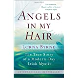 Angels in My Hair: The True Story of a Modern-Day Irish Mystic