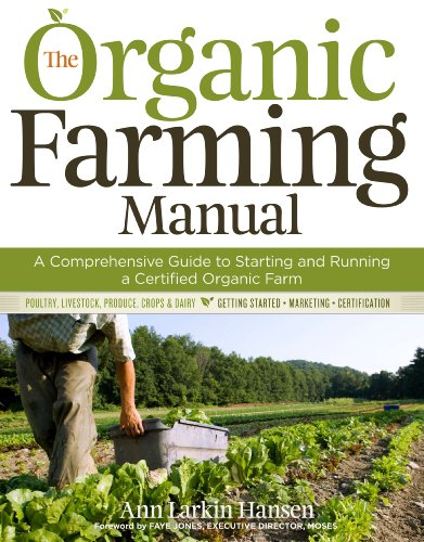 Comprehensive Scale Manual (The Organic Farming Manual: A Comprehensive Guide to Starting and Running a Certified Organic Farm)