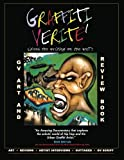 GRAFFITI VERITE' (GV) Art and Review Book, Bob Bryan, Loida Bryan, 1481818279