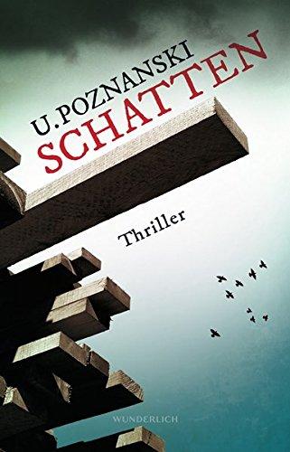 Schatten (Kaspary & Wenninger ermitteln, Band 4) Broschiert – 10. März 2017 Ursula Poznanski Wunderlich 3805250630 Belletristik / Kriminalromane