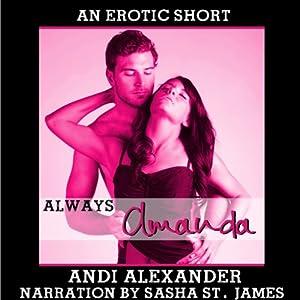 Always Amanda (Erotic Romance) Audiobook