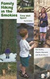 Family Hiking in the Smokies, Hal Hubbs and Charles Maynard, 1572336730