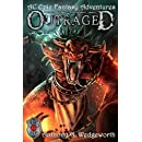 Outraged: Epic Fantasy Adventures (Santorray's Privations) (Volume 5)