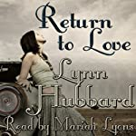 Return to Love: A Romance Novel for Young Adults | Lynn Hubbard