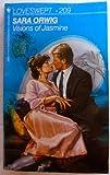 Visions of Jasmine, Sara Orwig, 0553218336