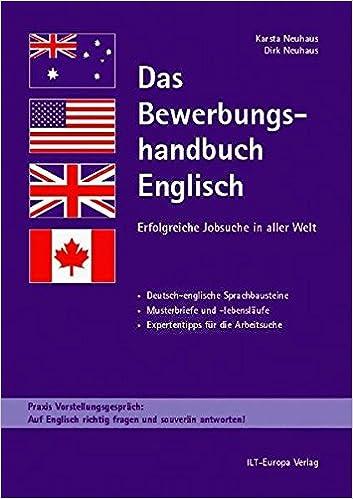 Cover des Buchs: Das Bewerbungshandbuch Englisch. Erfolgreiche Jobsuche in aller Welt. Deutsch-englische Sprachbausteine, Musterbriefe u. -lebensläufe, Expertentipps