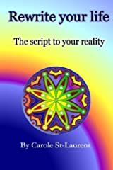 Rewrite your life: The script to your reality Paperback