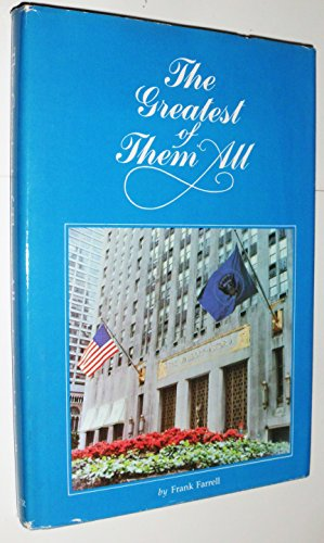 The Greatest of Them All (History of The Waldorf-Astoria)