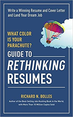 Guide To Rethinking Resumes: Write A Winning Resume And Cover Letter And  Land Your Dream Interview: Richard N. Bolles: 0884339277902: Amazon.com:  Books
