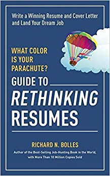 Guide To Rethinking Resumes: Write A Winning Resume And Cover Letter And  Land Your Dream Interview